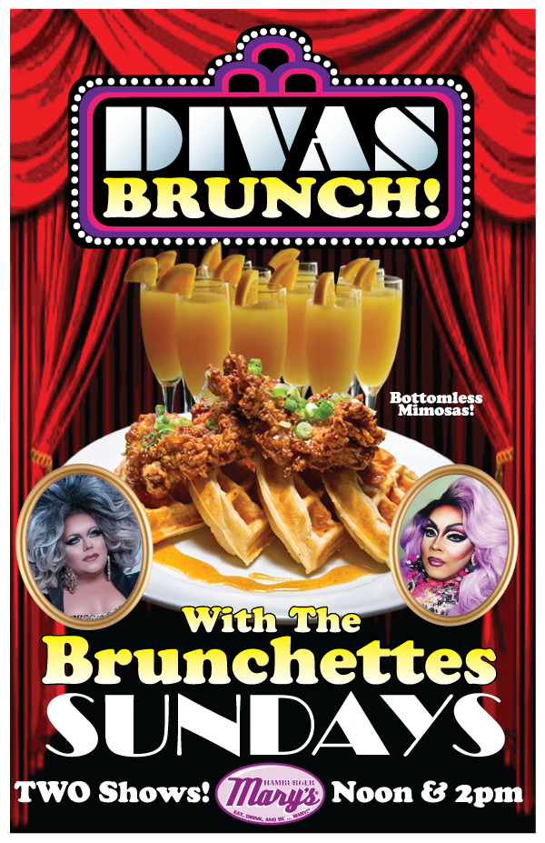Divas Brunch with Bottomless Mimosas! Sundays at noon and 2pm