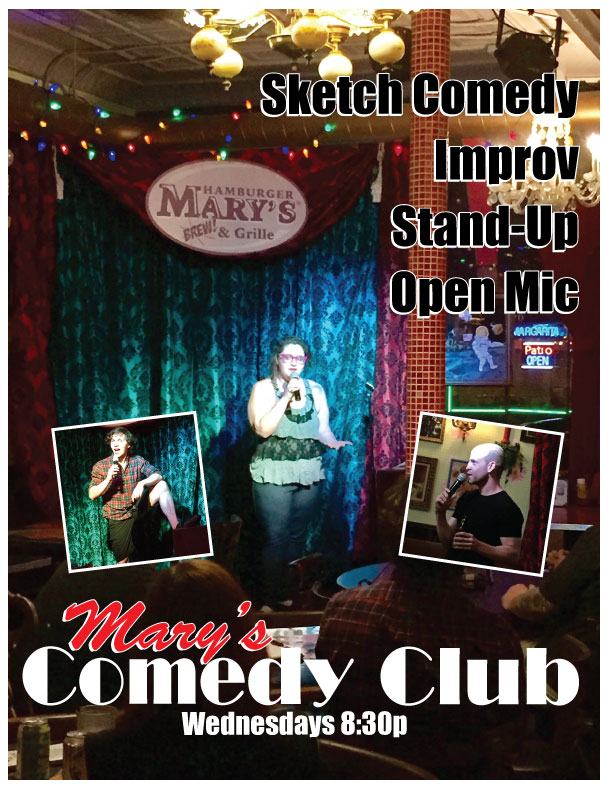 Comedy Club... stand up comedy every Wednesday at 8:30pm