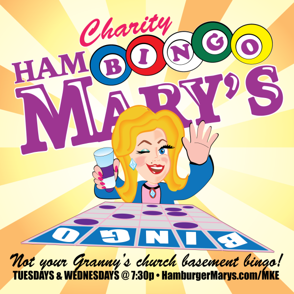 "Charity ""Hambingo Mary's"" every Tuesday and Wednesday at 7:30pm"