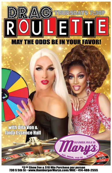 Drag Roulette show... Thursdays at 7:30pm