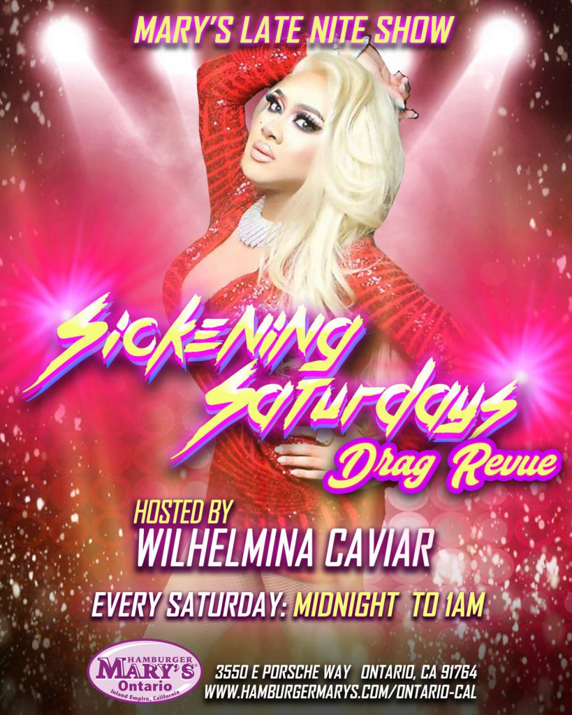 Sickening Saturdays Drag Revue hosted by Wilhelmina Caviar - Every Saturday Midnight to 1am