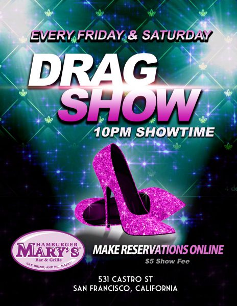 Saturday Night Drag Show!
