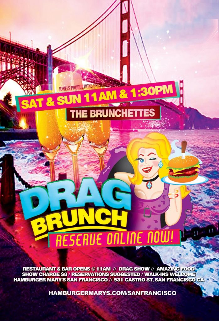 Drag Brunch Saturdays and Sundays at 11:00am and 1:30pm