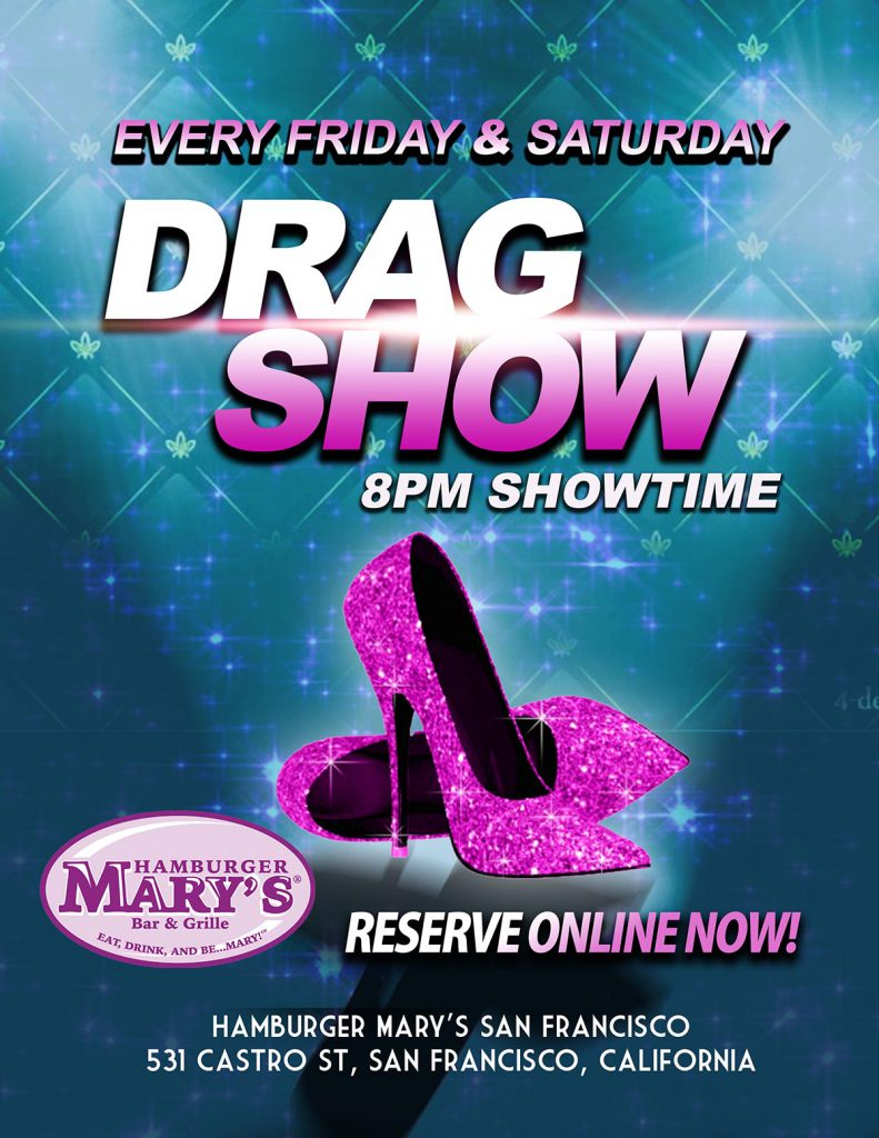 Friday and Saturday Night Drag Show!